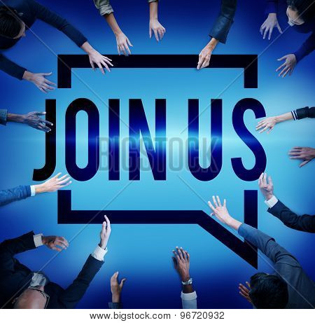 Join Us Invitation Support Business Concept