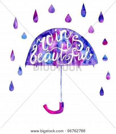 Lettering On Umbrella Rain Is Beautiful