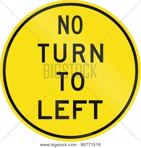 Old Version Of No Turn On Left In Australia