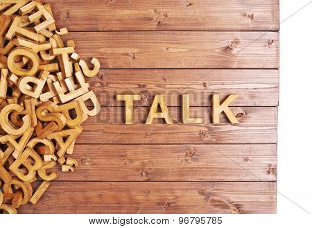 Word talk made with wooden letters