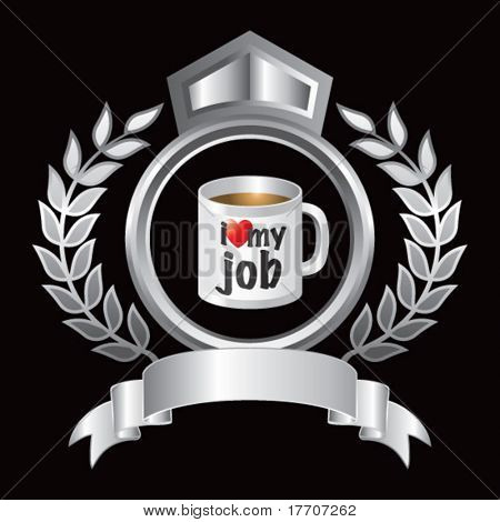 I love my job coffee cup in silver royal display