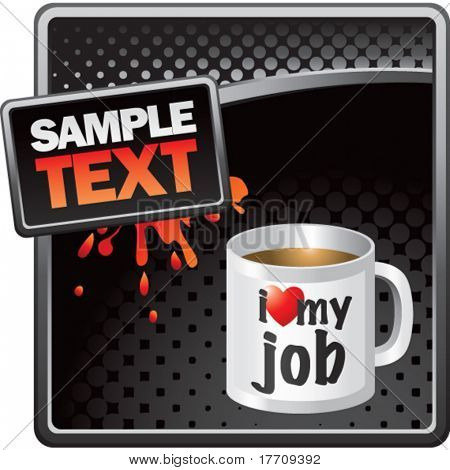 coffee cup on black halftone grungy ad
