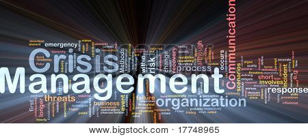 Background concept wordcloud illustration of crisis management glowing light