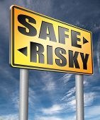 safe or risky take a chance and gamble safety assessment and risk management for prevention of dange poster