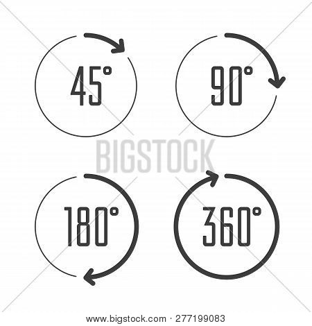 Set Of Angles 45, 90, 180 And 360 Degrees Icons  Arrows Rotation Circle  Symbol Set  Geometry Math Si poster