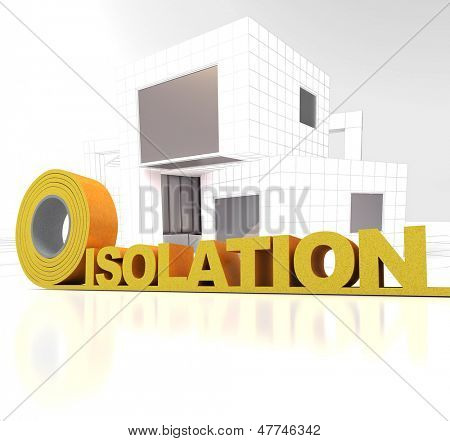Modern looking construction with the word isolation (French) written in insulation tape