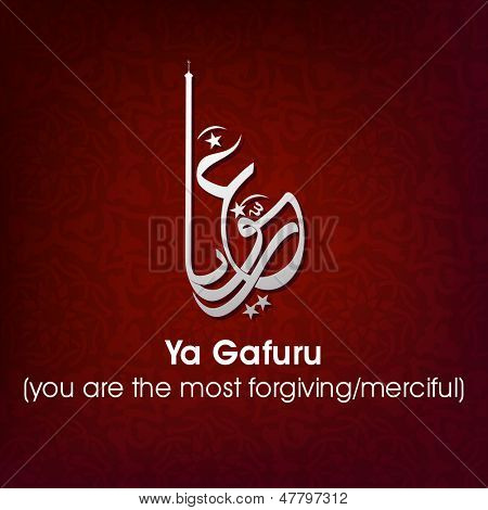 Arabic Islamic calligraphy of dua(wish) Ya Gafuru (you are the most forgiving/merciful) on abstract background.