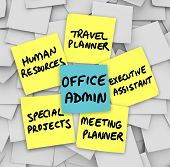 The many duties of the modern office administrator, words written on sticky notes, including travel