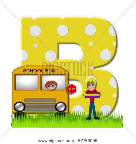 Alphabet First Day Of School B
