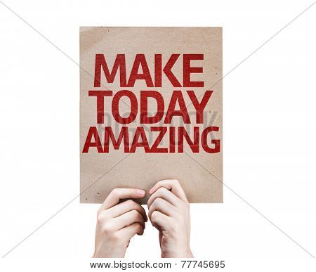 Make Today Amazing card isolated on white background
