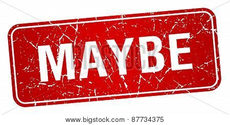 Maybe Red Square Grunge Textured Isolated Stamp