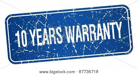 10 Years Warranty Blue Square Grunge Textured Isolated Stamp