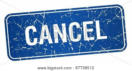 Cancel Blue Square Grunge Textured Isolated Stamp