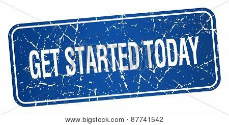 Get Started Today Blue Square Grunge Textured Isolated Stamp
