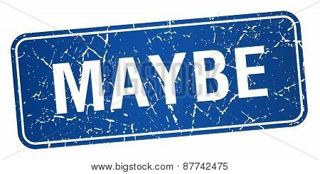 Maybe Blue Square Grunge Textured Isolated Stamp