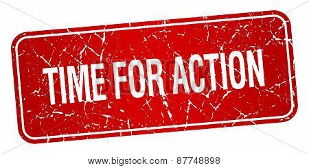 Time For Action Red Square Grunge Textured Isolated Stamp