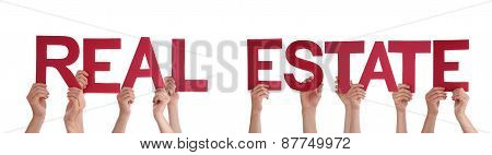 People Hands Holding Red Straight Word Real Estate