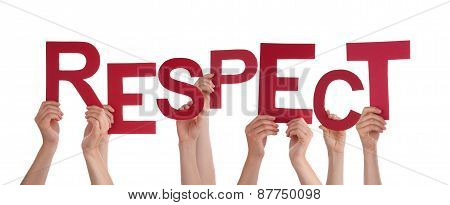 Many People Hands Holding Red Word Respect