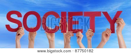 Many People Hands Holding Red Straight Word Society Blue Sky