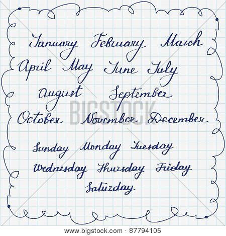 Set of callygraphic names of week days and months. Vector illustration.