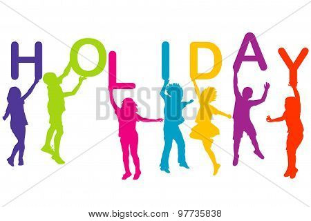 Children Silhouettes Holding Letters Building The  Word Holiday