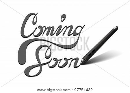 Coming Soon calligraphic lettering