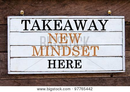 Inspirational Message - Takeaway New Mindset Here
