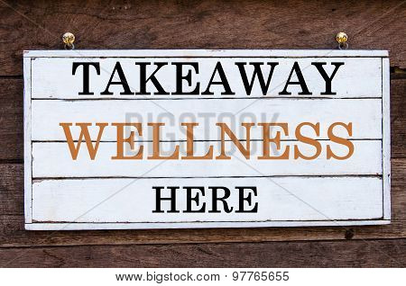 Inspirational Message - Takeaway Wellness Here