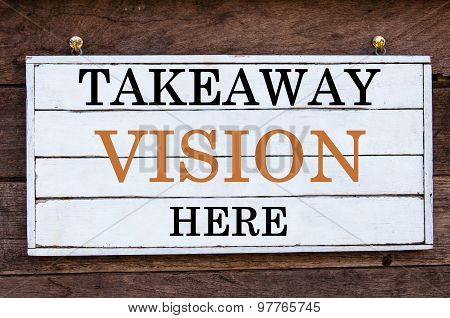 Inspirational Message - Takeaway Vision Here