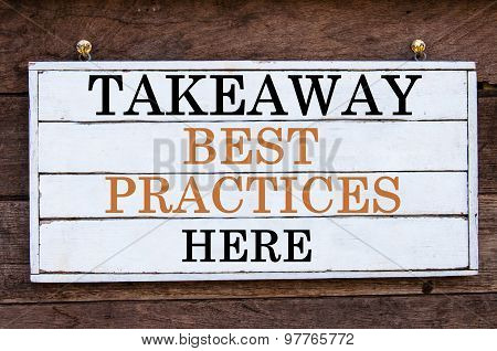 Inspirational Message - Takeaway Best Practices Here