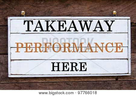 Inspirational Message - Takeaway Performance Here