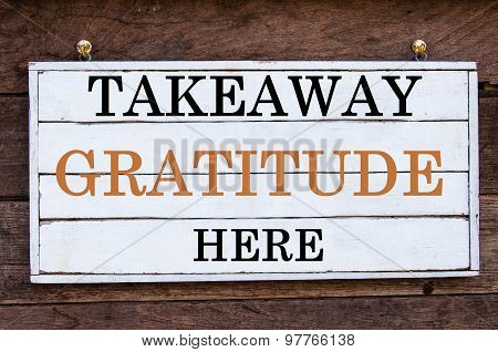 Inspirational Message - Takeaway Gratitude Here