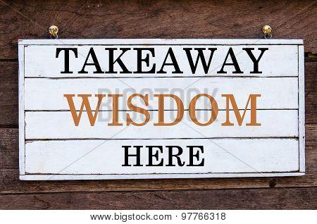 Inspirational Message - Takeaway Wisdom Here