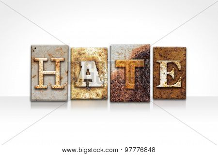 Hate Letterpress Concept Isolated On White