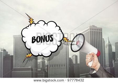 Bonus text on speech bubble and businessman hand holding megaphone