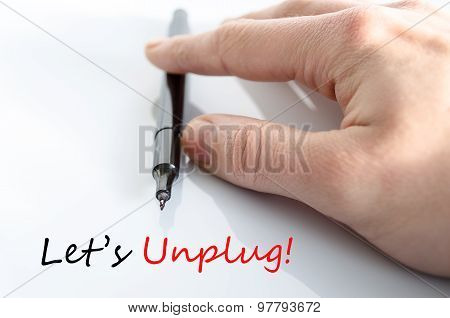 Let's Unplug Text Concept