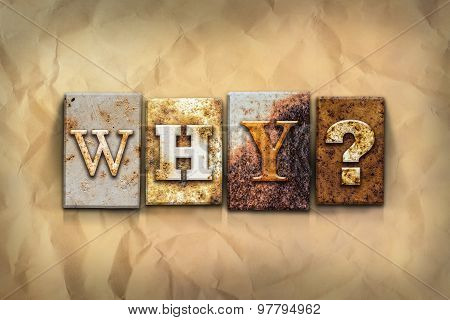 Why Concept Rusted Metal Type
