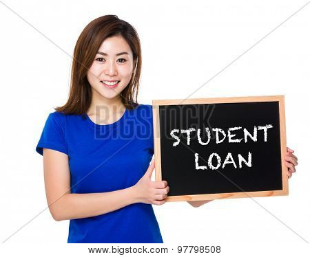 Young woman with blackboard showing student loan