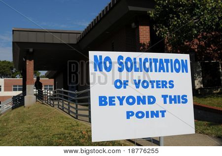 """No solicitation of voters"" sign posted outside a polling place"