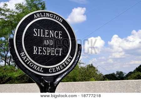 "Closeup of a ""Silence and respect"" sign at the Arlington National Cemetery in Arlington, Virginia, near Washington DC"