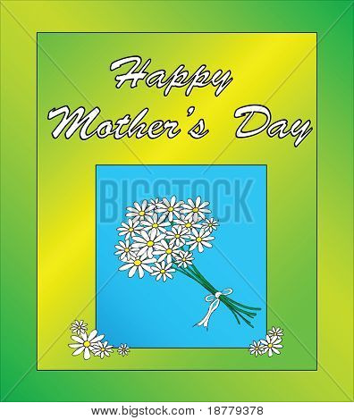 A Mother's Day card template with a posy of daisies. Fully editable vector