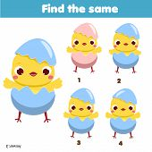 Children Educational Game. Find The Same Pictures. Find Two Identical Chickens. Fun Page For Kids An poster