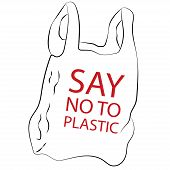 Say No To Plastic Bag. Disposable Cellophane And Polythene Package Prohibition Sign. Pollution Probl poster