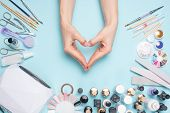 Beautifully Groomed Fingernails In The Form Of A Heart On The Desktop With Tools For Manicure. Care poster