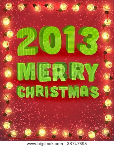 Red background with frame and lamp festive garland for holiday design. 2013 Merry Christmas letters for Xmas invitation.