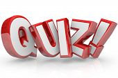 stock photo of measurements  - The word Quiz in red 3D letters to illustrate an exam - JPG