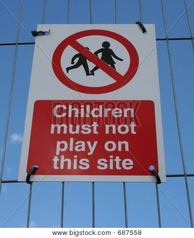 No Playing  Sign