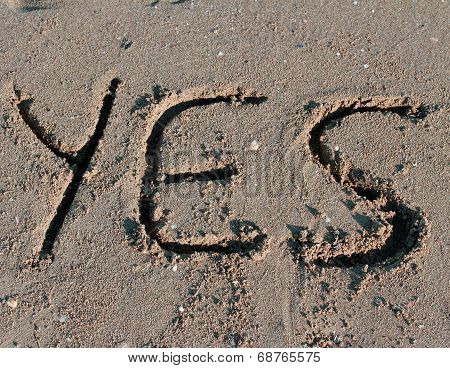 Great Written Yes On The Sand Of The Sea Beach