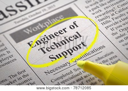 Engineer of Technical Support Vacancy in Newspaper.