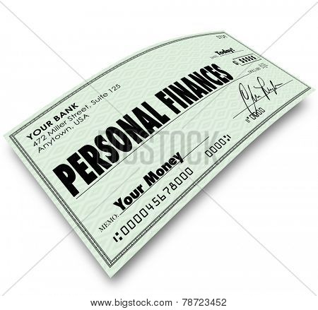 Personal Finances words on a check to illustrate accounting, bookkeeping or managing your expenses, bills, earnings and other money matters